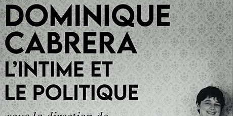 Rencontre avec Dominique Cabrera • Présentation du recueil collectif billets
