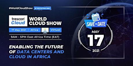 World Cloud Show  - Africa tickets