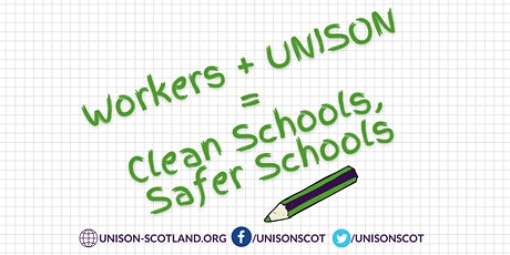UNISON Scotland - Clean Schools, Safer Schools tickets