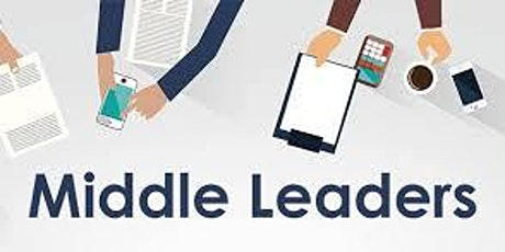 Middle Leadership Session 5 -  Challenges of Leadership (5 of 5) tickets