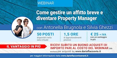 WEBINAR : Come gestire un affitto breve e diventare Property Manager biglietti