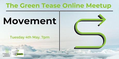 Green Tease May Meetup tickets