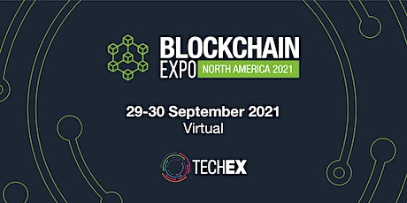 Blockchain Expo North America Virtual 2021 tickets
