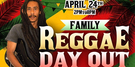 FAMILY REGGAE DAY OUT #2 tickets