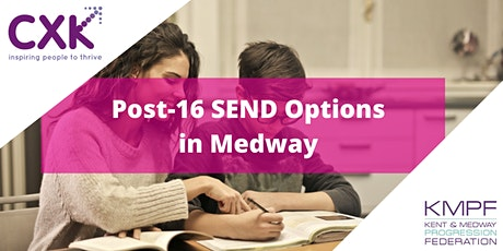 Post-16 SEND options in Medway (for parents and carers) tickets
