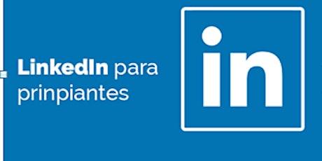 Webinar Emplea: Linkedin para principiantes I bilhetes