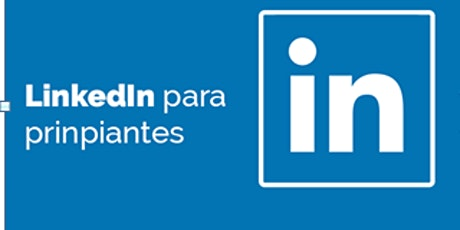 Webinar Emplea: Linkedin para principiantes I boletos