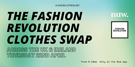 The Fashion Revolution Clothes Swap tickets