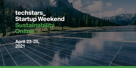 Techstars Startup Weekend Online Estonia Sustainability 04/21 biglietti