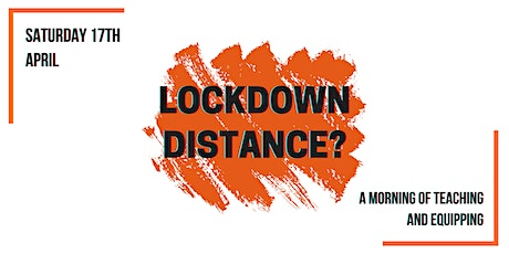 Lockdown Distance? tickets