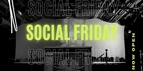 Social Friday tickets