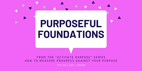 Purposeful Foundations tickets