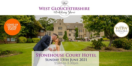 The West Gloucestershire Wedding Show Sunday 13th June 2021 boletos