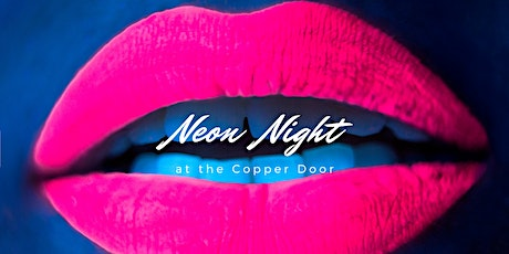 Neon Saturday at the Copper Door tickets