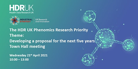 The HDR UK Phenomics Research Priority Theme:  Town Hall meeting for QQR tickets