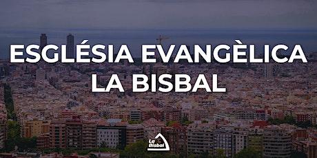 Culte presencial Església Evangèlica La Bisbal entradas