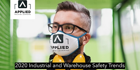 2020 Industrial and Warehouse Safety Trends tickets