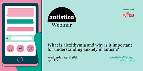 Autistica Webinar:  Alexithymia and anxiety in autism tickets