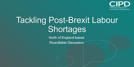 Tackling post-Brexit shortages, Roundtable discussion tickets