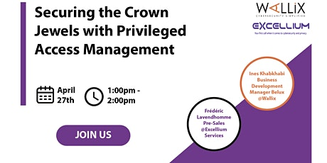 Securing the Crown Jewels with Privileged Access Management tickets