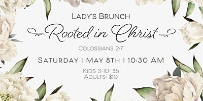 Rooted in Christ Ladies Brunch