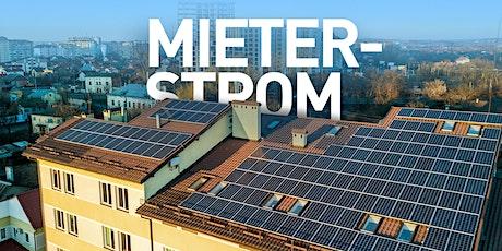 Webinar: Mieterstrom - Strom selbst erzeugen und vor Ort nutzen Tickets