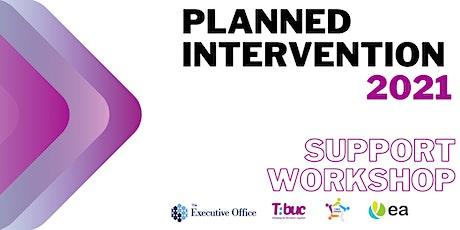 Planned Intervention 2021 Support Workshop tickets