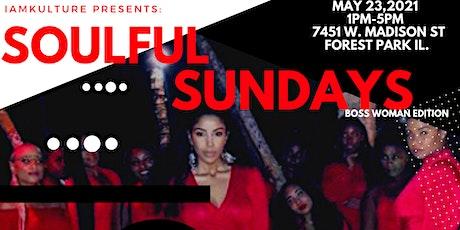 I Am Kulture Presents Soulful Sundays Boss Woman Edition tickets