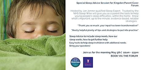 Kingston  SEND Parent Carer Forum with  Jan Jenner qualified sleep expert tickets