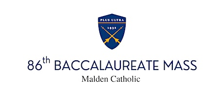 Malden Catholic's 2021 Baccalaureate and Awards Ceremony tickets