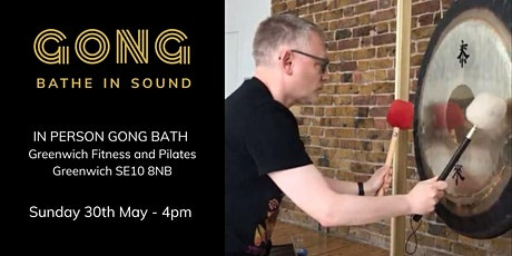 In person Gong Bath - Greenwich tickets