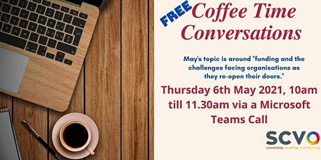 May Coffee Time Conversations tickets