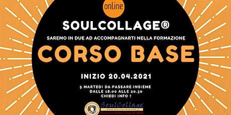 CORSO BASE DI SOULCOLLAGE® biglietti