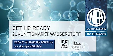 GET H2 READY – Zukunftsmarkt Wasserstoff Tickets