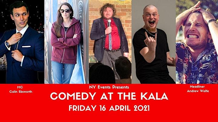 Comedy @ The Kala  16 April 2021 image