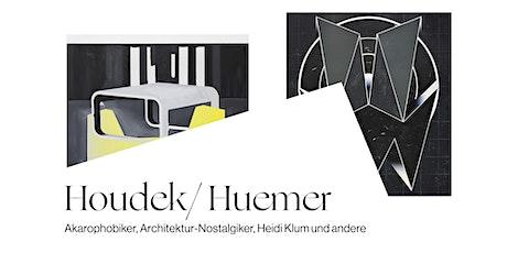 Houdek/Huemer: Architektur-Nostalgiker Tickets