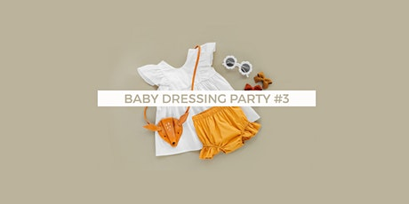 Baby Dressing Party 3 Bordeaux billets