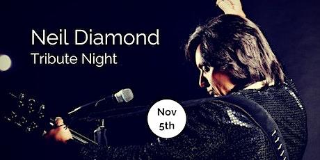 Neil Diamond Tribute Night! tickets
