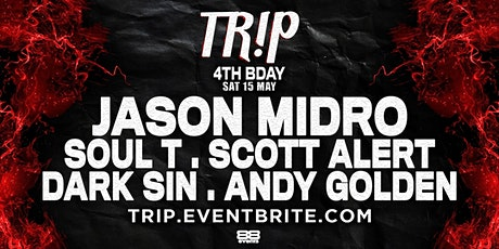 TR!P 17 : Our 4th Bday feat. Jason Midro tickets