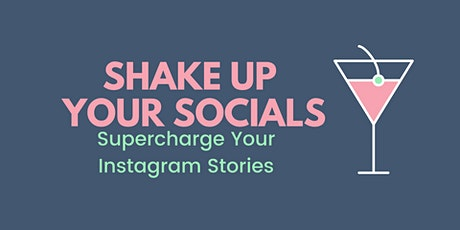 Supercharge Your Instagram Stories tickets