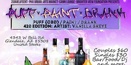 Puff Paint n Drank tickets