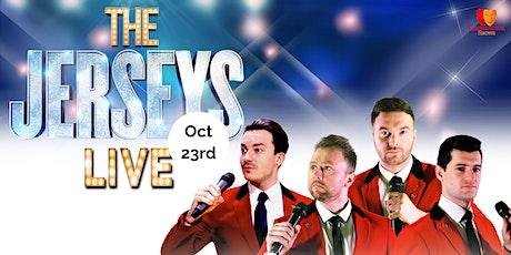 The Jerseys LIVE - Frankie Valli & The Four Seasons Tribute Night! tickets