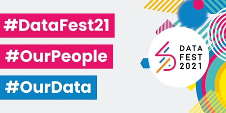 DataFest21 #OurPeople Week Pass tickets