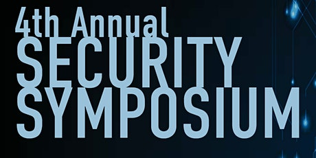 4th Annual Security Symposium tickets