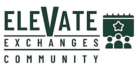 Elevate Exchange: Community tickets
