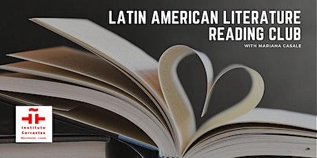 Club de Lectura: Literatura Hispanoamericana. Primera sesión boletos