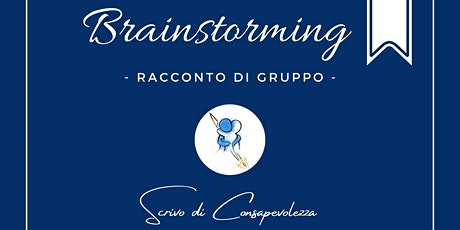 BRAINSTORMING - Racconto Di Gruppo tickets