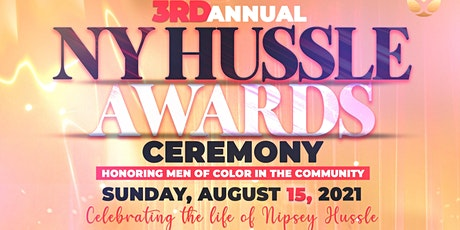 3rd  Annual NY Hussle Awards Ceremony tickets