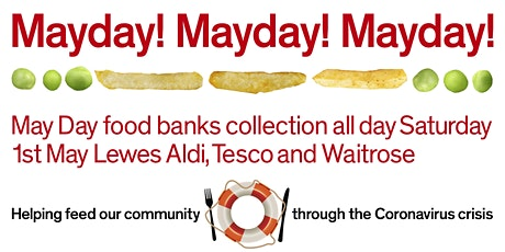Saturday 1st  May All Day Three  Supermarkets  Food Banks Collection tickets