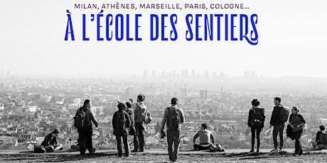 Permanence de l'Académie des Sentiers Métropolitains billets
